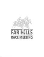 FAR HILLS RACE MEETING