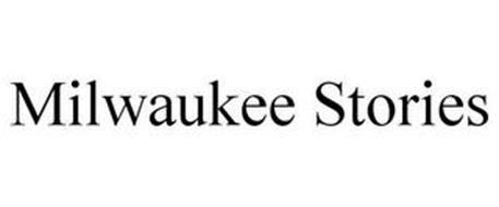 MILWAUKEE STORIES