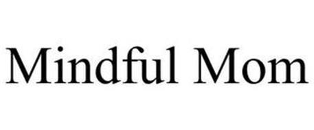 MINDFUL MOM