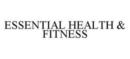 ESSENTIAL HEALTH & FITNESS