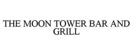 THE MOON TOWER BAR AND GRILL