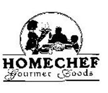 HOME CHEF GOURMET FOODS