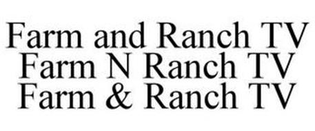 FARM AND RANCH TV FARM N RANCH TV FARM & RANCH TV
