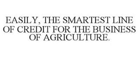 EASILY, THE SMARTEST LINE OF CREDIT FOR THE BUSINESS OF AGRICULTURE.