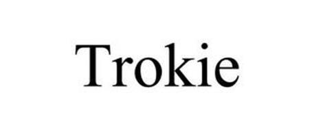 TROKIE