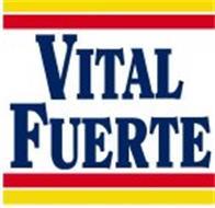 VITAL FUERTE