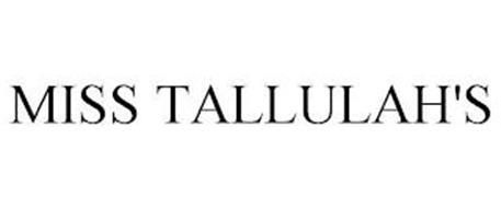 MISS TALLULAH'S
