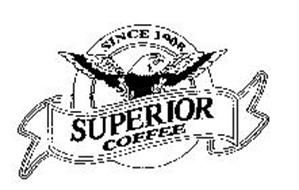 SUPERIOR COFFEE SINCE 1908