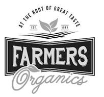 AT THE ROOT OF GREAT TASTE EST. 1983 FARMERS ORGANICS