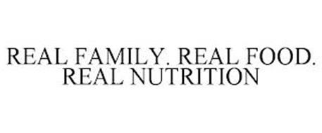 REAL FAMILY. REAL FOOD. REAL NUTRITION