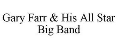 GARY FARR & HIS ALL STAR BIG BAND