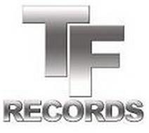 TF RECORDS