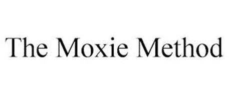 THE MOXIE METHOD