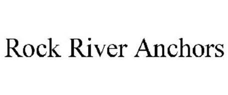 ROCK RIVER ANCHORS