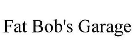 FAT BOB'S GARAGE