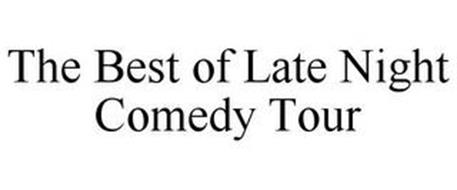 THE BEST OF LATE NIGHT COMEDY TOUR