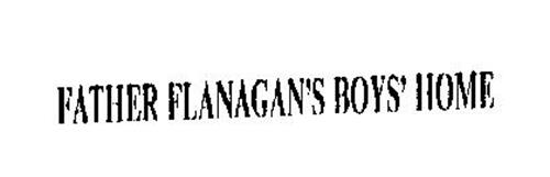 FATHER FLANAGAN'S BOYS' HOME