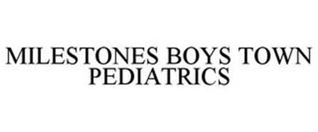 MILESTONES BOYS TOWN PEDIATRICS