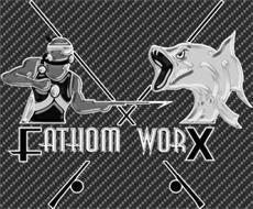 FATHOM WORX