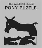 THE WONDERFUL CHINESE PONY PUZZLE.