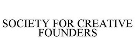 SOCIETY FOR CREATIVE FOUNDERS