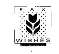 FAX WISHES