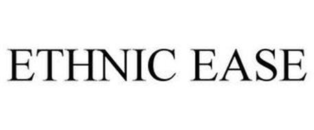 ETHNIC EASE