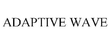 ADAPTIVE WAVE