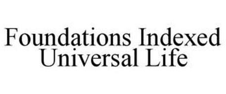 FOUNDATIONS INDEXED UNIVERSAL LIFE