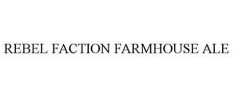 REBEL FACTION FARMHOUSE ALE