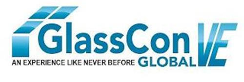 GLASSCON GLOBAL VE AN EXPERIENCE LIKE NEVER BEFORE