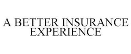 A BETTER INSURANCE EXPERIENCE