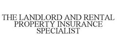 THE LANDLORD AND RENTAL PROPERTY INSURANCE SPECIALIST