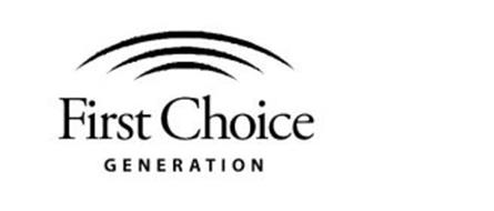 FIRST CHOICE GENERATION