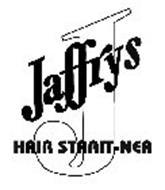 J JAFFRYS HAIR STRAIT-NER