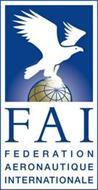 FAI FEDERATION AERONAUTIQUE INTERNATIONALE