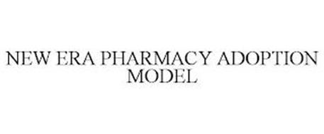 NEW ERA PHARMACY ADOPTION MODEL