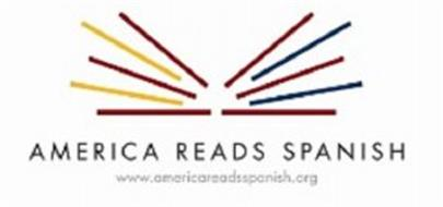 AMERICA READS SPANISH WWW.AMERICAREADSSPANISH.ORG