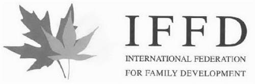 IFFD INTERNATIONAL FEDERATION FOR FAMILY DEVELOPMENT