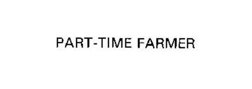 PART-TIME FARMER