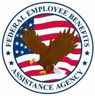 FEDERAL EMPLOYEE BENEFITS ASSISTANCE AGENCY