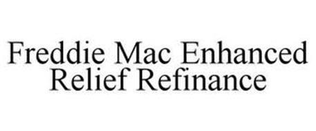 FREDDIE MAC ENHANCED RELIEF REFINANCE
