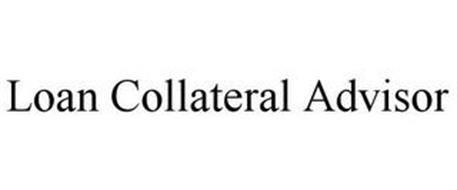 LOAN COLLATERAL ADVISOR