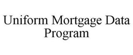 UNIFORM MORTGAGE DATA PROGRAM