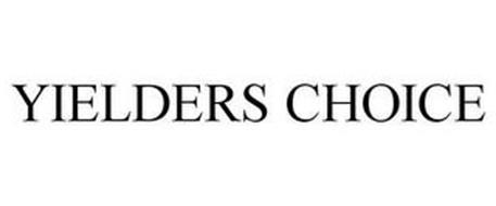 YIELDERS CHOICE