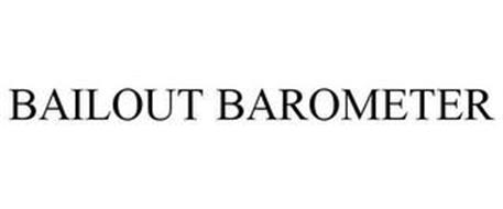 BAILOUT BAROMETER