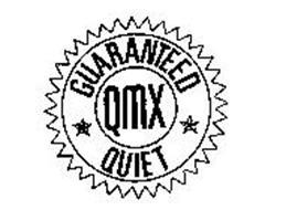 GUARANTEED QUIET QMX