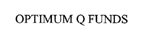 OPTIMUM Q FUNDS