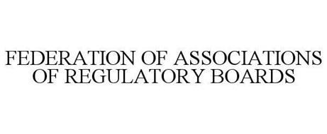 FEDERATION OF ASSOCIATIONS OF REGULATORY BOARDS