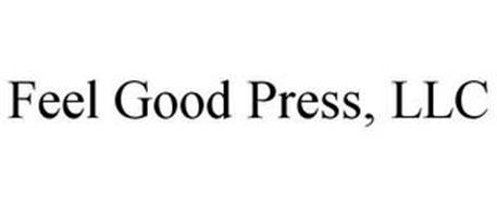 FEEL GOOD PRESS, LLC